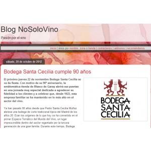 Bodega Santa Cecilia cumple 90 años - Blog No Solo Vinos (Octubre 2012)