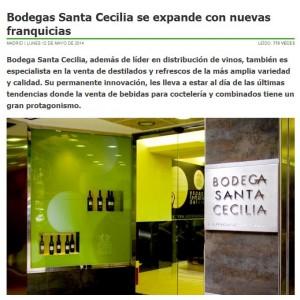 Bodegas Santa Cecilia se expande con nuevas franquicias.- Vinetur (Mayo 2014)